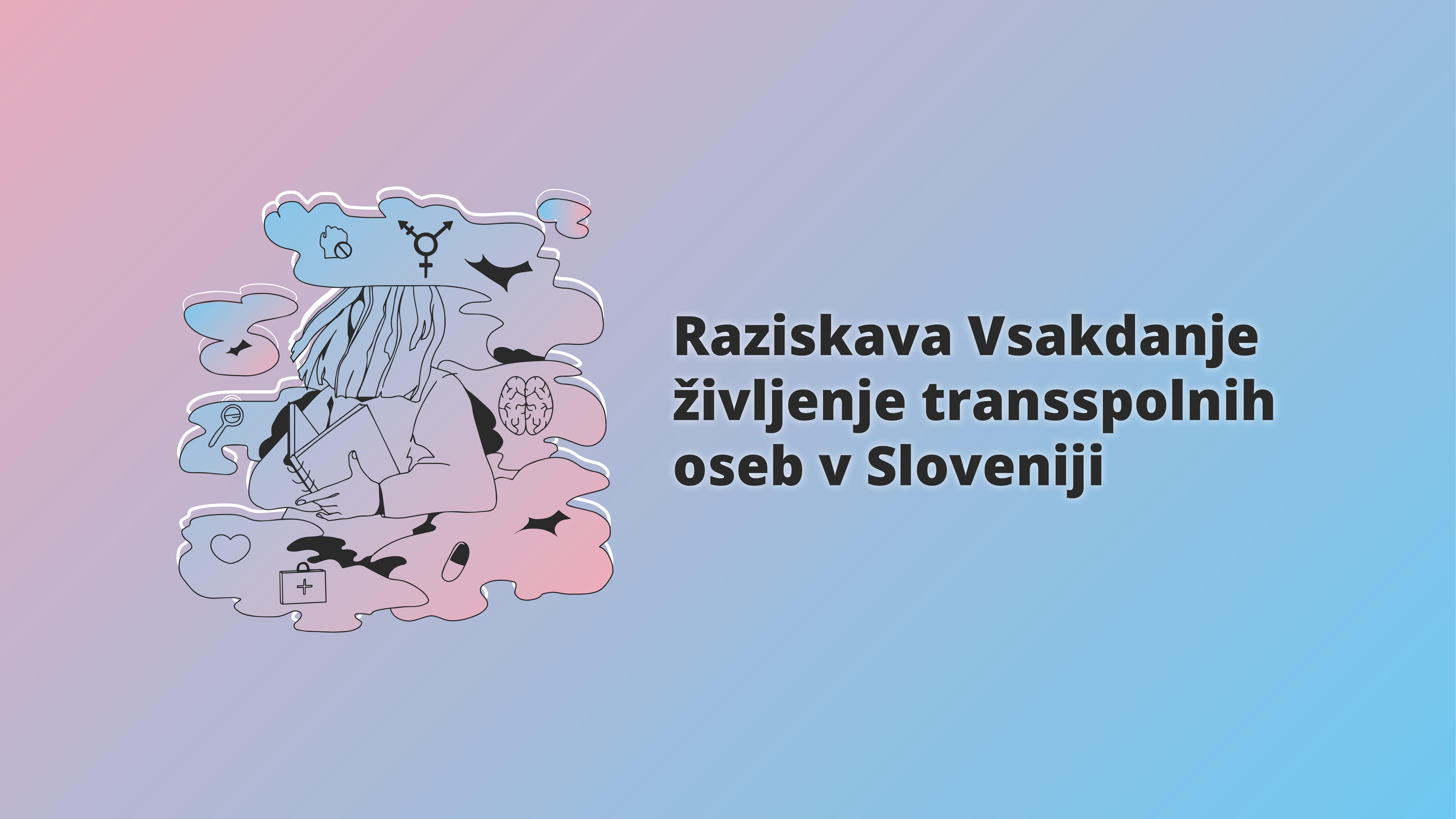 https://transakcija.si/wp-content/uploads/2019/11/Vsakdanje-%C5%BEivljenje-transspolnih-oseb-v-Sloveniji-raziskovalno-poro%C4%8Dilo-2019_compressed.pdf